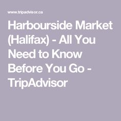 Harbourside Market (Halifax) - All You Need to Know Before You Go - TripAdvisor