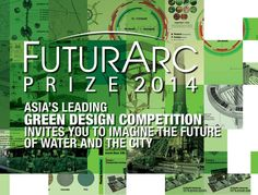 FuturArc Prize 2014 and FuturArc Green Leadership Award 2014 | ARCH-student.com