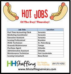 How has your day been, #jobseekers? We hope you had a wonderful one and that you are staying cool in this heat! :) If you are having trouble with your #jobsearch we can be an excellent resource for you. Take a look at our hot #jobs of the day and see if one catches your eye. Applications to be submitted via the website at www.hhstaffingservices.com. If you have any questions, please give us a call at (941)751-6262. As a friendly reminder-- there is NO FEE to you as the #jobseeker!