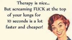 Therapy is nice...but... ;-)