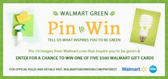 Walmart Green Pin to Win Contest---$500
