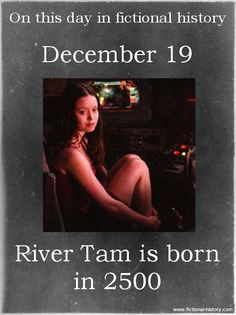 "fictional-history: ""(Source) (Source) Name: River Tam Birthdate: December 2500 Sun Sign: Sagittarius, the Archer Animal Sign: Metal Rat "" River Tam, Firefly Images, Summer Glau, Fictional Heroes, Sci Fi Shows, Today In History, Firefly Serenity, Dc Universe, Best Tv"