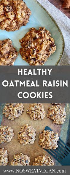 Healthy Vegan Breakfast, Healthy Vegan Desserts, Vegan Dessert Recipes, Healthy Cookies, Delicious Vegan Recipes, Vegan Food, Vegan Oatmeal Raisin Cookies, Oatmeal Cookie Recipes, Vegetarian Cookies