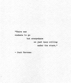 Jack Kerouac Hand Typed Art Just Keep Rolling On The Road