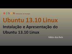 #Ubuntu 13.10 #Linux - Apresentação e Instalação - YouTube