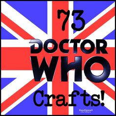 Doodle Craft...: 73 Doctor Who Crafts!!! This is cool! :)