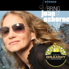 Joan Osborne-fantastic CD.  Bring it on Home