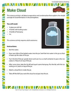 Make Cloud - Printable Science Activities # grade at home activities Make Cloud – Fun Science Activity for Grade Science Projects For Kids, Science Activities For Kids, Preschool Science, Science Classroom, Teaching Science, Stem Activities, Indoor Activities, Summer Activities, Family Activities