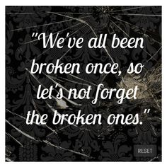 Image result for broken ones