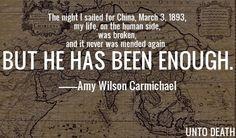 Amy Carmichael - JESUS IS ENOUGH!!
