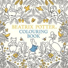The Beatrix Potter Colouring Book  https://www.amazon.fr/dp/0241287545/ref=cm_sw_r_pi_dp_x_levvzb49Z74T3