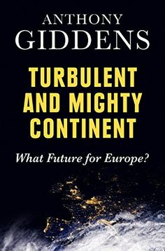 Turbulent and Mighty Continent: What Future for Europe by Anthony Giddens http://www.amazon.com/dp/0745680976/ref=cm_sw_r_pi_dp_97u8vb08DAKW3