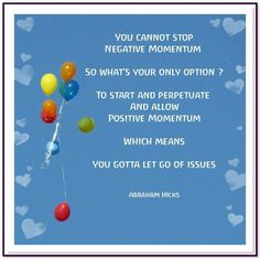 To stop negative momentum, start a positive one.