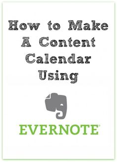 How to Make a Content Calendar Using Evernote by MESEIDY RIVERA of The Noshery #blogging #tips