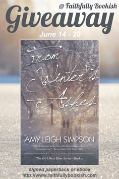 From Winter's Ashes by Amy Leigh Simpson giveaway on Faithfully Bookish