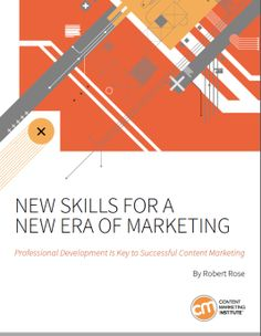 The skills you need NOW for this new era of marketing