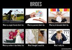 """Sehr lustiges """"What People Think I Do"""" über Bräute - Sicherlich findet sich darin die eine oder andere Braut wieder..."""