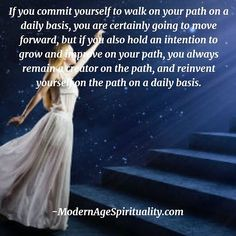 If you commit yourself to walk on your path on a daily basis, you are certainly going to move forward, but if you also hold an intention to grow and improve on your path, you always remain a creator on the path, and reinvent yourself on the path on a daily basis. Life Path Quotes, Inner World, To Move Forward, Life Is A Journey, Our Life, Paths, Hold On, The Creator, Instagram Posts