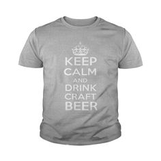 Keep Calm And Drink Craft Beer Drinking Beer T-Shirt.