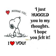 mom in heaven quotes Peanuts Quotes, Snoopy Quotes, Great Quotes, Love Quotes, Inspirational Quotes, Heaven Quotes, Hug Quotes, Funny Quotes, Good Morning Quotes