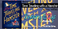 We've got an awesome interview with TIME TRAVELING WITH A HAMSTER author Ross Welford today on Swoony Boys Podcast, along with a #Giveaway