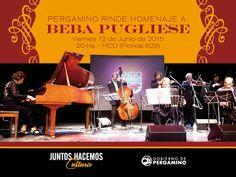 #Pergamino rinde homenaje a Beba Pugliese Viernes 12 de junio • 20hs en el HCD Te esperamos!