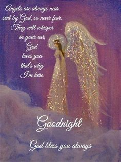Good night wishes Good Night Angel, Good Night Prayer, Good Night Blessings, Good Night Wishes, Good Night Sweet Dreams, Good Morning Good Night, Morning Light, Angel Images, Angel Pictures