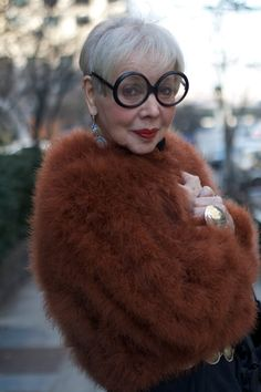 "You gotta love ""ADVANCED STYLE""...the blog about the funkiest old women in the world. Bless all Maudes."
