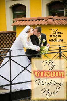 """My Virgin Wedding Night - """"No matter what type of household you grow up in, sex can be a beautiful experience of discovery for you."""""""