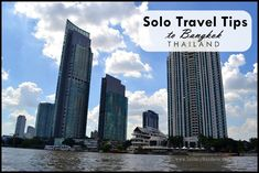 Traveling to Thailand soon? Here are my solo travel tips to Bangkok, covering accommodations, attractions, and scams to look out for. Bangkok Travel, Bangkok Thailand, Solo Travel Tips, The Places Youll Go, Southeast Asia, Wander, New York Skyline, Skyscraper, Traveling