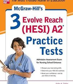 Mcgraw-Hill'S 3 Evolve Reach (Hesi) A2 Practice Tests PDF