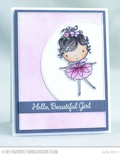 Hello Beautiful Girl Card by Julie Dinn