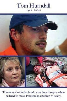 Tom Hurndall(1981-2004): Shot by #Israel sniper when taking children to safety&amp
