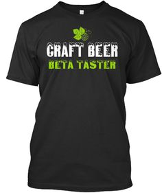 10% OFF Coupon using the following link: http://teespring.com/craft-beer-beta-taster?pr=GET10
