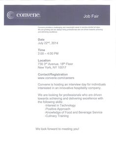 Convene Job Fair - Tuesday, July 22nd from 2-4pm.   Positions being interviewed include: Management Trainee, Service Technician & Technology Specialist