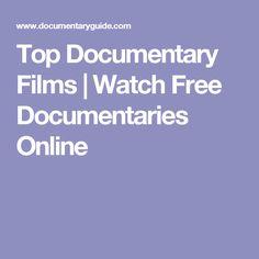Top Documentary Films | Watch Free Documentaries Online