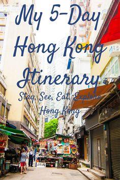 My 5 Day Hong Kong Itinerary