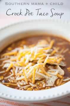 The most pinned crock pot taco soup recipe! The best and tastiest recipe for taco soup!
