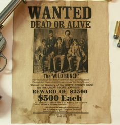 Wild Bunch Old West Wanted Poster at Circle KB.com All Western Cowboy