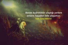 Sayfamızda Fatih Sultan Mehmet Sözleri yer alır.