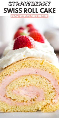 Strawberry Swiss Roll Cake Made With Fresh Strawberries Is A Light And Refreshing Cake That's Perfect For Summer A Fluffy Cake Roll That Is Easier To Make Than You Think Filled With Homemade Strawberry Cream Filling. Ideal For Guests And Special Occasions Strawberry Swiss Roll Cake Recipe, Strawberry Recipes, Vanilla Roll Cake Recipe, Homemade Strawberry Cake, Cake Roll Recipes, Dessert Recipes, Cupcakes, Cupcake Cakes, Homemade Snickers