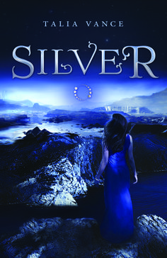 Author: Talia Vance  Book: Silver (Bandia #1)