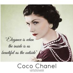 """""""...when the inside is as #beautiful as the outside."""" ~ Coco Chanel #quote"""