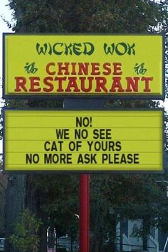 Funny Signs The Funny Welcome Signs That Adorn The Front Door Of Homes In The. Funny Church Signs Home A Fantastic Collection. Restaurant Signs, Chinese Restaurant, Restaurant Pictures, Vietnamese Restaurant, Restaurant Owner, Funny Photos, Best Funny Pictures, Funniest Photos, Silly Pics