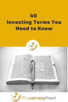 You don't have to know everything to start investing. In fact, if you wait until you know everything before you get started, you'll probably never start investing at all! But there are some basic terms you might want to have in your investing arsenal. Ira Investment, Savings And Investment, Stock Investing, Investing In Stocks, Day Trader, Dont Understand, Stock Market, Arsenal, Business Ideas