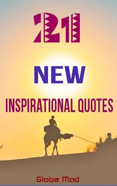 New inspiration travel quotes to get you motivated and full of adventure for 2017.Best and orgional quotes for backpackers with Globemad Travel Blog