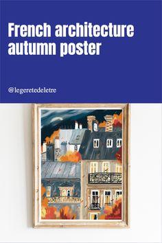Paris art, French art, Autumn poster, fall home decor, autumn vibes Fall Home Decor, Autumn Home, Paris Buildings, Paris Poster, French Architecture, Paris Art, Autumn Painting, French Art, Landscape Art