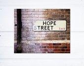 I want to live on Hope Street.