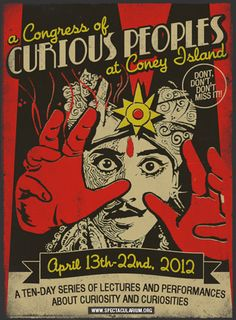 The Congress of Curious Peoples is a 10-day series of lectures and performances devoted to curiosity and curiosities.