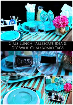 DIY Chalkboard Wine Glasses and Girls' Lunch Tablescape Idea - How to make chalkboard wine glasses using chalkboard paint or stickers,and a tablescape idea.